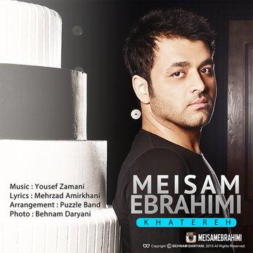 دانلود آهنگ جدید میثم ابراهیمی خاطره