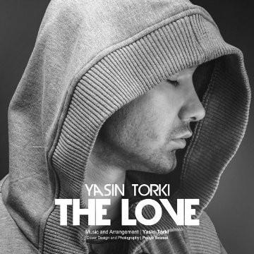 دانلود-آهنگ-جدید-یاسین-ترکی-The-Love
