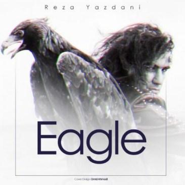 دانلود آهنگ جدید و شنیدنی رضا یزدانی به نام عقاب