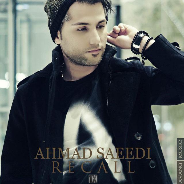 Ahmad Saeedi - Recall