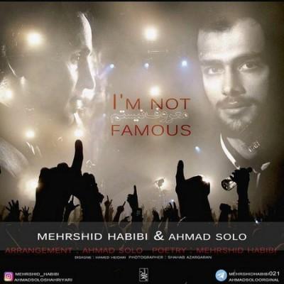 دانلود آهنگ جدید احمد سلو و مهرشید حبیبی معروف نیستم