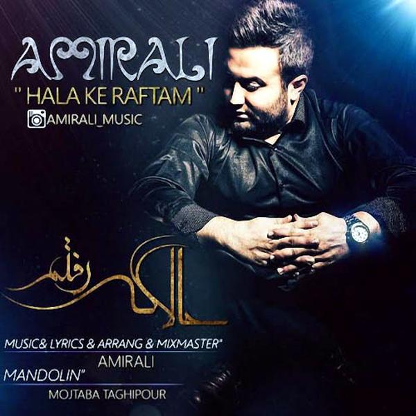 Amir Ali - Hala Ke Raftam