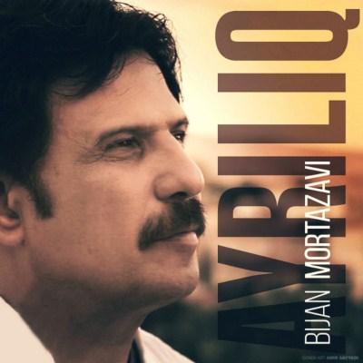 Bijan Mortazavi - Ayriliq