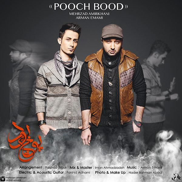 Mehrzad Amirkhani Ft_ Arman Emami - Pooch Bood