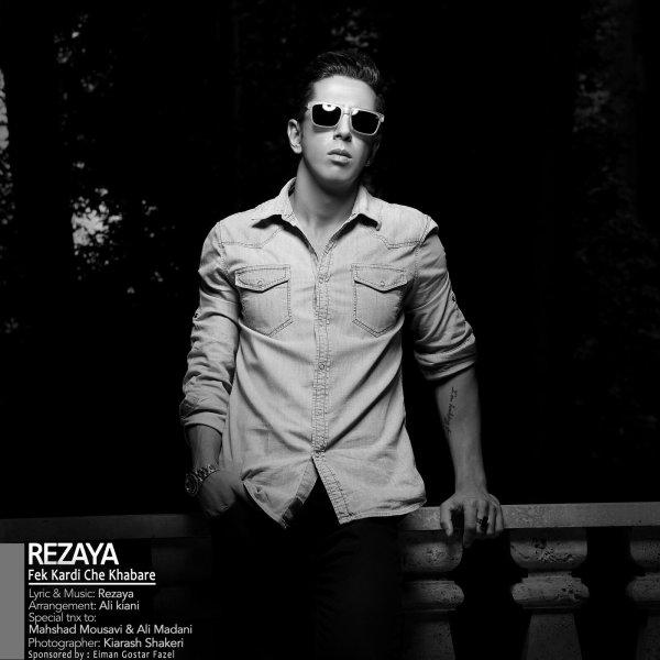 Rezaya - Fekardi Che Khabare